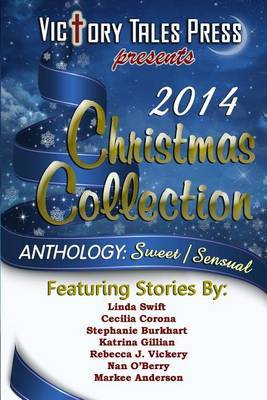 2014 Christmas Collection: Anthology: Sweet/Sensual