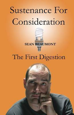 Sustenance for Consideration: The First Digestion