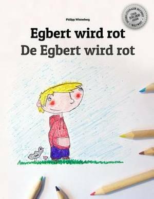Egbert Wird Rot/de Egbert Wird Rot: Malbuch/Kinderbuch Deutsch-Schweizerdeutsch (Zweisprachig/Bilingual)