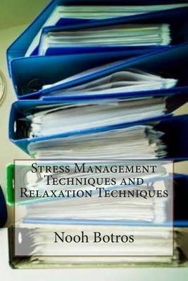 Stress Management Techniques and Relaxation Techniques