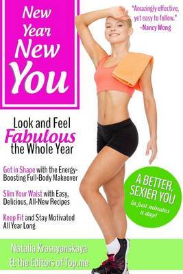 New Year, New You: Look and Feel Fabulous the Whole Year