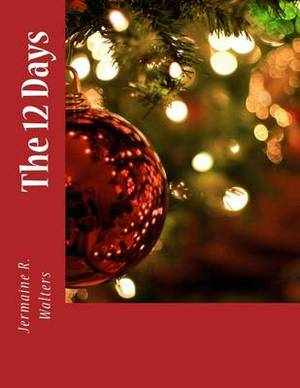 The 12 Days