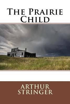 The Prairie Child