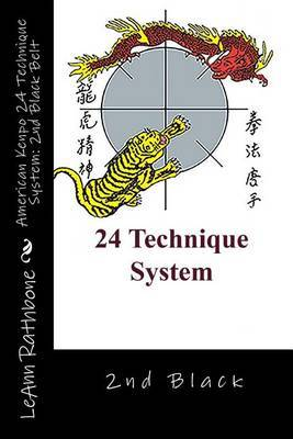 American Kenpo 24 Technique System: 2nd Black Belt