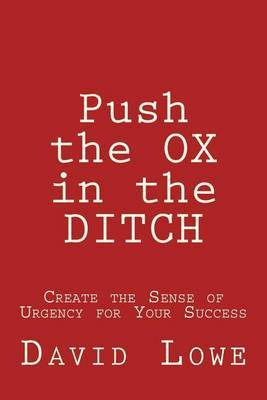 Push the Ox in the Ditch