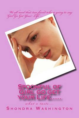 Spoonful of Girl Go Get Your Life.....: What a Taste....