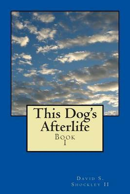 This Dog's Afterlife