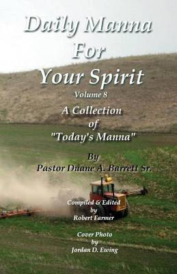 Daily Manna for Your Spirit Volume 8