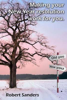 Making Your New Year Resolution Work for You