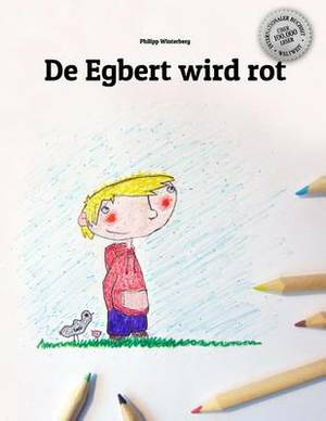de Egbert Wird Rot: Children's Book/Coloring Book (Swiss German Edition)