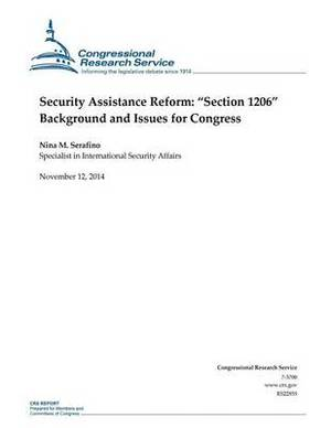 Security Assistance Reform: Section 1206 Background and Issues for Congress