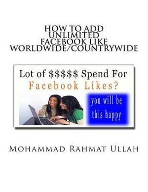 How to Add Unlimited Facebook Like Worldwide or Countrywide