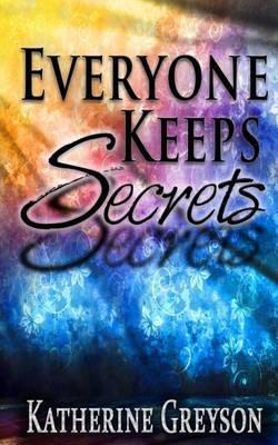Everyone Keeps Secrets