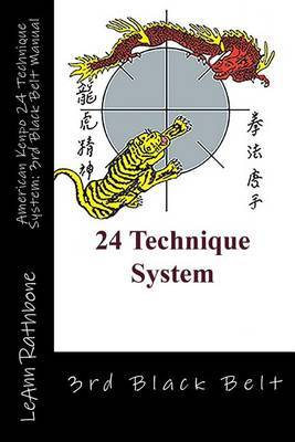 American Kenpo 24 Technique System: 3rd Black Belt Manual