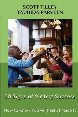 50 Signs of Writing Success: How to Know You've (Really) Made It