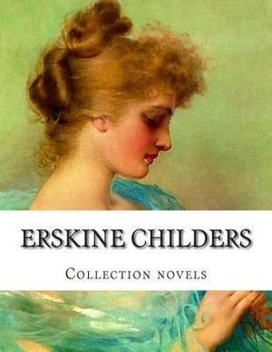 Erskine Childers, Collection Novels