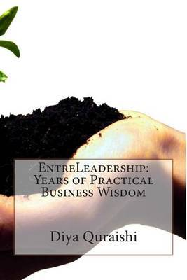 Entreleadership: Years of Practical Business Wisdom