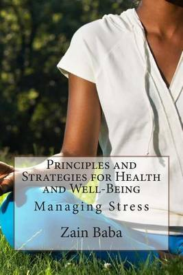 Principles and Strategies for Health and Well-Being: Managing Stress