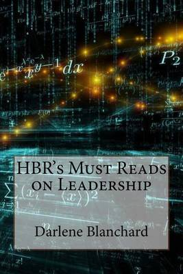 HBR's Must Reads on Leadership
