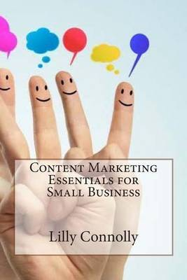 Content Marketing Essentials for Small Business