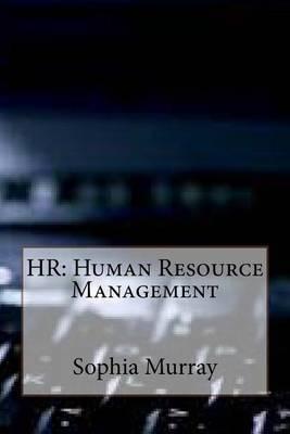 HR: Human Resource Management