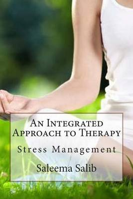 An Integrated Approach to Therapy: Stress Management