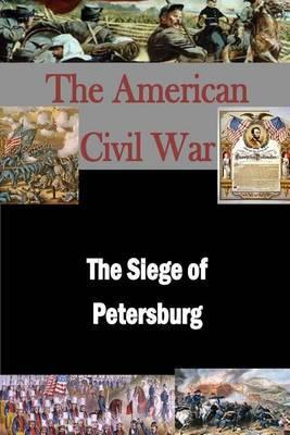The Siege of Petersburg