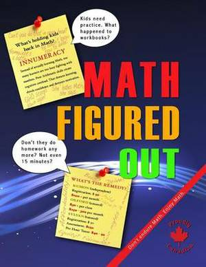 Math Figured Out: Don't Endure Math: Enjoy Math. Arithmetic Practice for All Ages