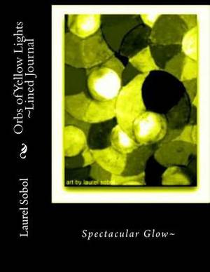 Orbs of Yellow Lights Lined Journal