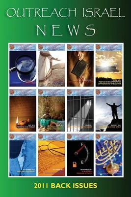 Outreach Israel News 2011 Back Issues