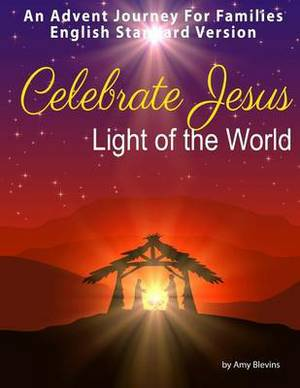 Celebrate Jesus: An Advent Journey for Families