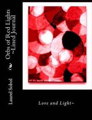 Orbs of Red Lights Lined Journal