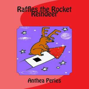 Raffles the Rocket Reindeer