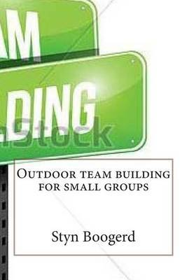 Outdoor Team Building for Small Groups