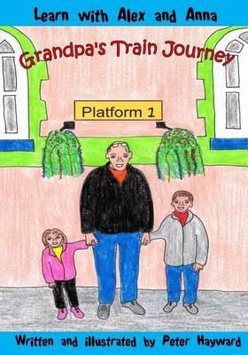 Grandpa's Train Journey