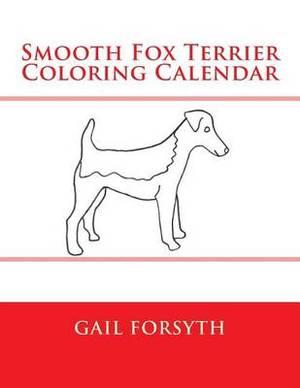 Smooth Fox Terrier Coloring Calendar