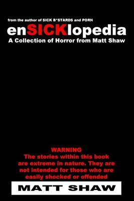 Ensicklopedia: A Collection of Horror from Matt Shaw