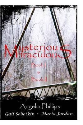 Mysterious & Miraculous Books I and II