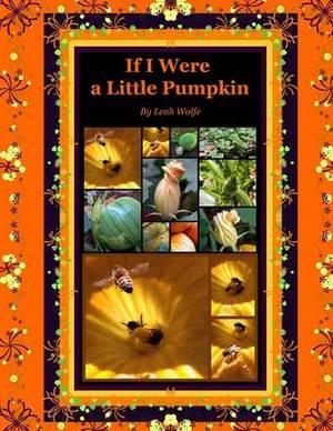 If I Were a Little Pumpkin