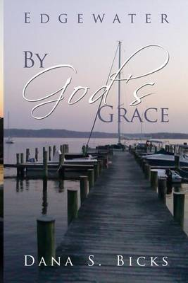 Edgewater: By God's Grace