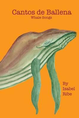 Cantos de Ballena: Whale Songs