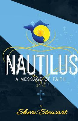 Nautilus: A Message of Faith