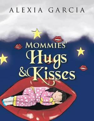 Mommies' Hugs & Kisses