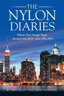 The Nylon Diaries: Volume Two: Gaudy Night