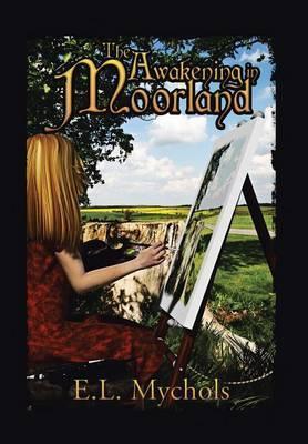 The Awakening in Moorland