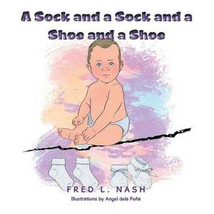 A Sock and a Sock and a Shoe and a Shoe