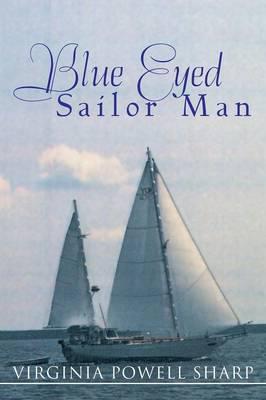 Blue Eyed Sailor Man