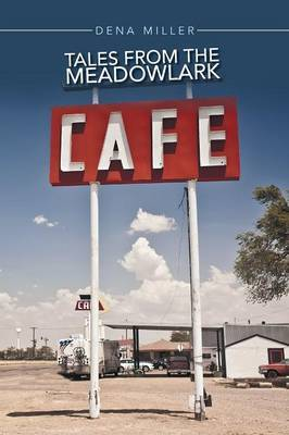 Tales from the Meadowlark Cafe