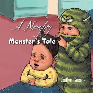 A Naughty Monster's Tale
