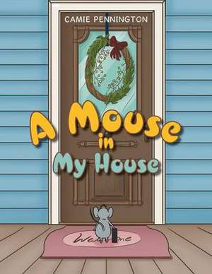 A Mouse in My House